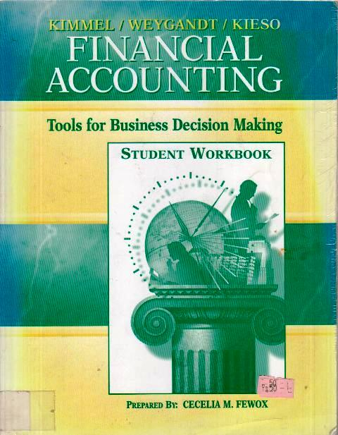 Financial Accounting - Tools for Business Decision Making - Student Workbook