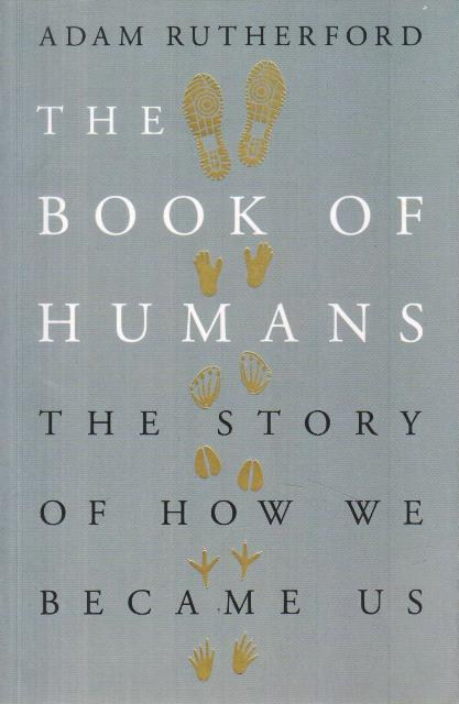 The Books of Humans - The Story of How We Became Us