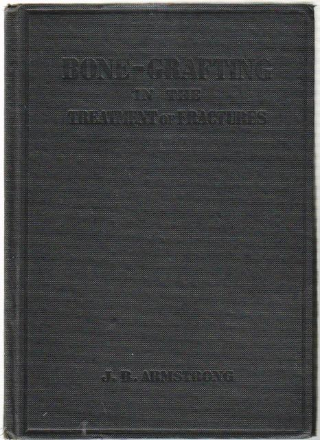 Bone - Grafting in the Treatment of Fractures