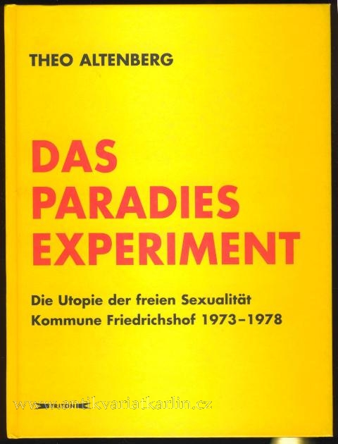 The Paradies Experiment