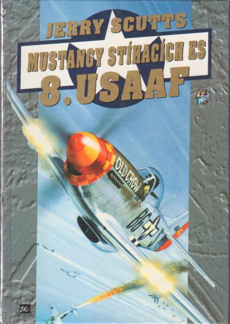 Mustangy stíhacích es.. 8 USAAF